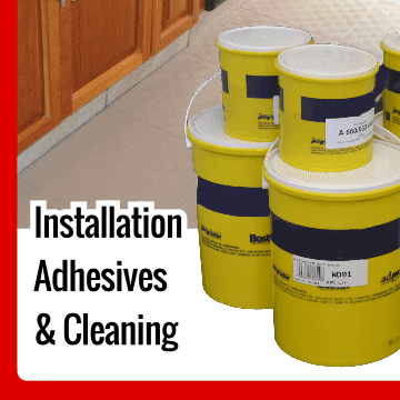 Installation Adhesives and Cleaning
